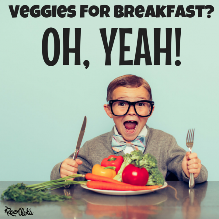 Power-Up Your Breakfast With Veggies!